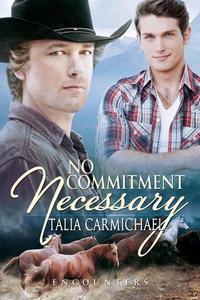 No Commitment Necessary