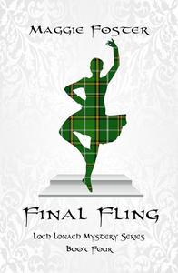 Final Fling: Loch Lonach Book Four