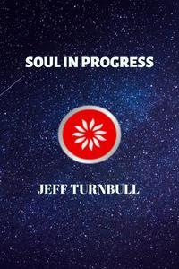 Soul in Progress