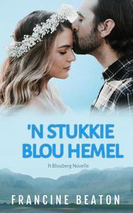 'n Stukkie Blou Hemel