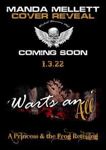 Warts an' All, Wicked Warriors MC Arizona Chapter