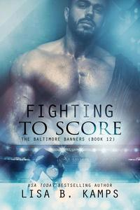 Fighting To Score