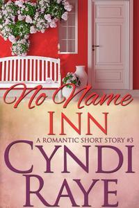 No Name Inn Book #3