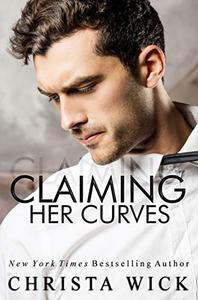 Claiming Her Curves: A billionaire romance, Blake & Pippa's story