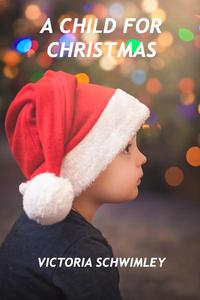A Child For Christmas