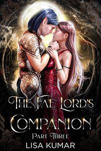 The Fae Lord's Companion: Part Three