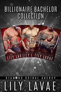 Billionaire Bachelor: Lily LaVae Collection
