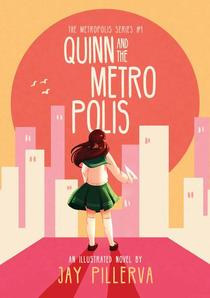 Quinn and the Metropolis