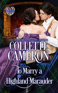 To Marry a Highland Marauder: Scottish Highlander Historical Romance