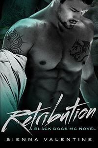 Retribution: A Motorcycle Club Romance