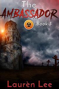 The Ambassador (Post Apocalyptic Fiction)