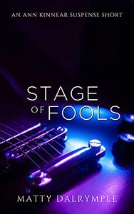 Stage of Fools: An Ann Kinnear Suspense Short