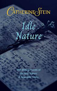 Idle Nature: A Gilded Age Epistolary Romance
