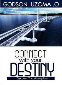 Connect With Your Destiny