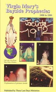 Virgin Mary's Bayside Prophecies: Volume 6 of 6 - 1980 to 1994