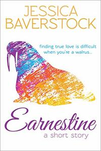 Earnestine: A Short Story