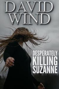 Desperately Killing Suzanne