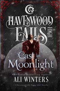 Cast in Moonlight