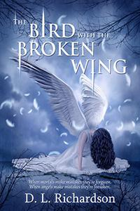The Bird With The Broken Wing: A YA fantasy drama