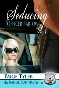 Seducing Officer Barlowe