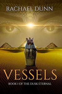 Vessels: Book 1 of the Dusk Eternal