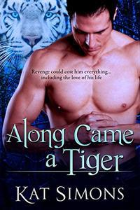 Along Came a Tiger