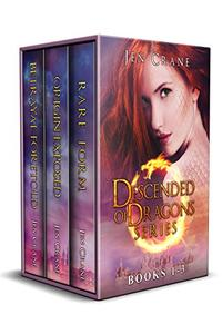 Descended of Dragons 3-Book Box Set: Rare Form; Origin Exposed; Betrayal Foretold
