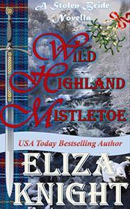 Wild Highland Mistletoe: A Stolen Bride Novella