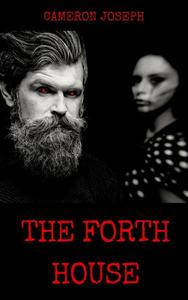 The Forth House