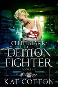 Clem Starr Demon Fighter Box Set - Books 4-6