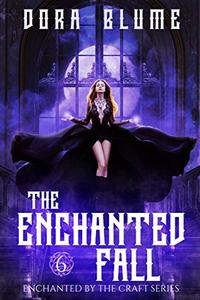 The Enchanted Fall