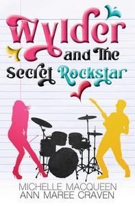 Wylder and the Secret Rockstar