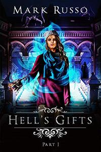 Hell's Gifts I