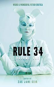 Rule 34 Volume 1