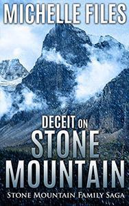 Deceit on Stone Mountain: A Family Saga
