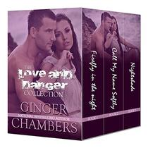 The Love & Danger Collection Boxed Set (Books 1-3): Contemporary Romantic Suspense