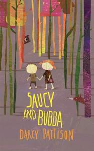 Saucy and Bubba: A Hansel and Gretel Brothers Grimm Tale