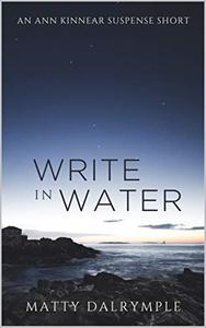 Write in Water: An Ann Kinnear Suspense Short