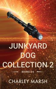 Junkyard Dog Collection 2 Books 4-6