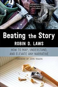 Beating the Story: How to Map, Understand, and Elevate Any Narrative