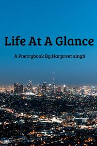 Life at a Glance