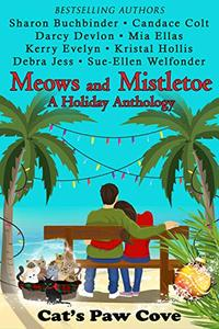 Meows and Mistletoe: A Holiday Anthology