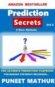 Prediction Secrets 9 More Methods