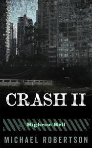 Crash II - Highrise Hell