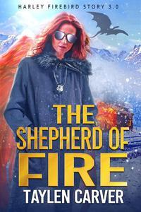 The Shepherd of Fire