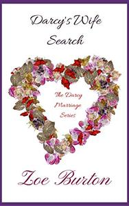 Darcy's Wife Search: A Pride & Prejudice Novella