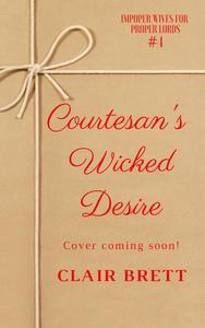 Courtesan's Wicked Desire