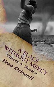 A Place Without Mercy: A Christian Romantic Suspense Novel