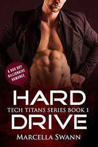Hard Drive: A Bad Boy Billionaire Romance