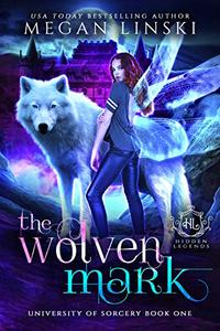 The Wolven Mark: A Paranormal Fantasy Fae Academy Shifter Romance